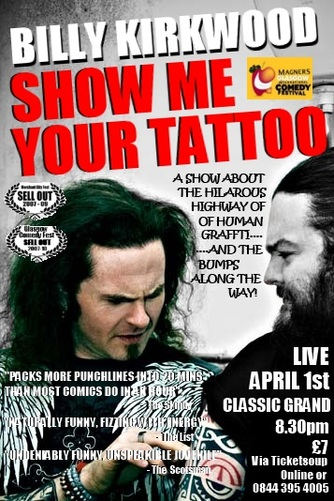 YOUR TATTOO! Friday April 1st. Classic Grand, 18 Jamaica Street Glasgow